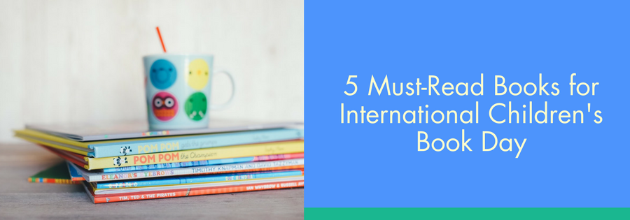 5 Must Read Books for International Children's Book Day