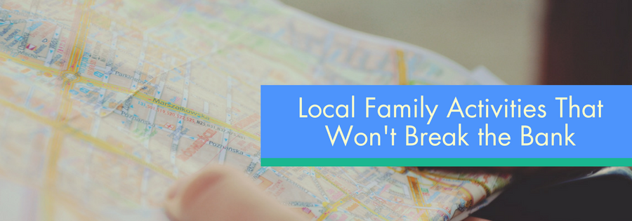 Local Family Activities That Won't Break the Bank