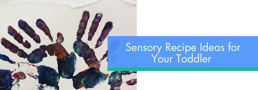 Sensory Recipe Ideas For Your Toddler
